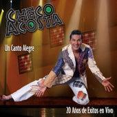 Un Canto Alegre by Checo Acosta