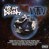 Hip Hop Had a Dream: The World Wide Tape, Vol. 1 by Various Artists