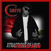 Xtractions of Love by CDrive