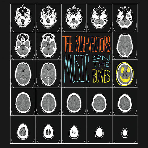 Music On the Bones by The Sub-Vectors