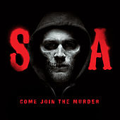 Come Join the Murder (From Sons of Anarchy) by The Forest Rangers