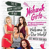 Mohawk Girls (Original Soundtrack by Mario Sévigny) by Various Artists
