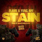 Stain (feat. Yung Ape) by Flame