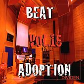 Beat Adoption, Vol. 15 by Dividen