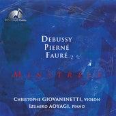 Debussy, Pierné & Fauré: Minstrels by Christophe Giovaninetti