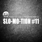 Slo-Mo-Tion #11 - A New Chapter of Deep Electronic House Music by Various Artists