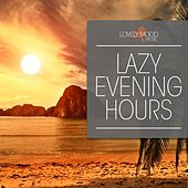 Lazy Evening Hours by Various Artists