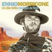 Les plus belles musiques de films d'Ennio Morricone (Version originale) by Ennio Morricone