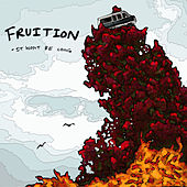 It Won't Be Long by Fruition
