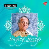 Singing Strings - Pandit Ravi Shankar by Ravi Shankar