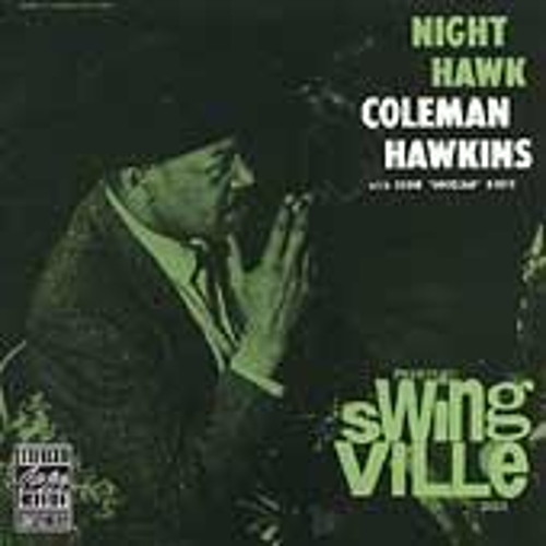 Night Hawk by Coleman Hawkins
