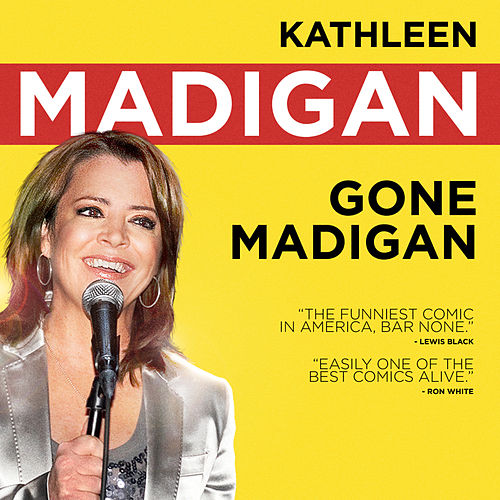Gone Madigan by Kathleen Madigan