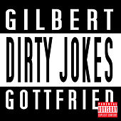 Dirty Jokes by Gilbert Gottfried