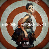 21 Guns- Single by Michelle Simonal
