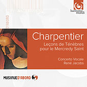 Charpentier: Leçons de Ténèbres du Mercredy Sainct von Various Artists
