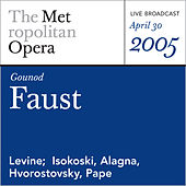 Gounod: Faust (April 30, 2005) by Charles Gounod