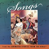 Songs From The Animated Stories From The Bible by Lex De Azevedo