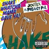 Shake Whatcha Mama Gave Ya (feat. Project Pat) by Joe Tex