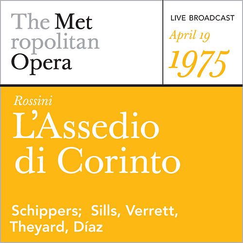 Rossini: L'Assedio di Corinto (April 19, 1975) by Metropolitan Opera