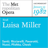 Verdi: Luisa Miller (January 23, 1982) by Giuseppe Verdi