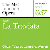 Verdi: La Traviata (April 6, 1957) by Metropolitan Opera