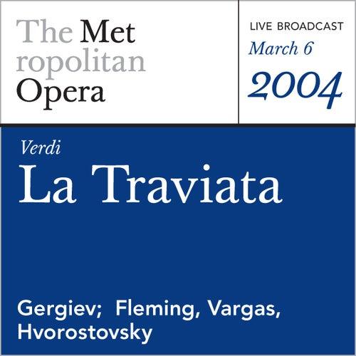 Verdi: La Traviata (March 6, 2004) by Metropolitan Opera