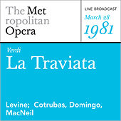 Verdi: La Traviata (March 28, 1981) by Metropolitan Opera