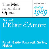 Donizetti: L'Elisir d'Amore (April 29, 1989) by Metropolitan Opera