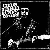 One Man 100% Bluez by One man 100% Bluez
