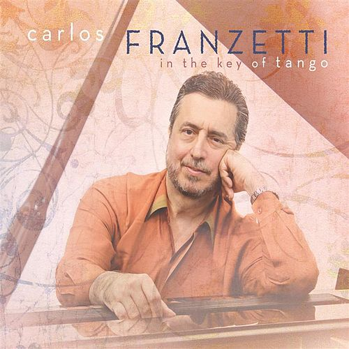 In the Key of Tango by Carlos Franzetti