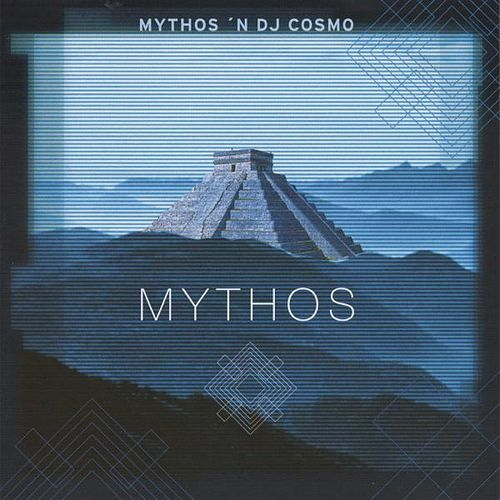 Mythos 'n DJ Cosmo - Mythos by Mythos