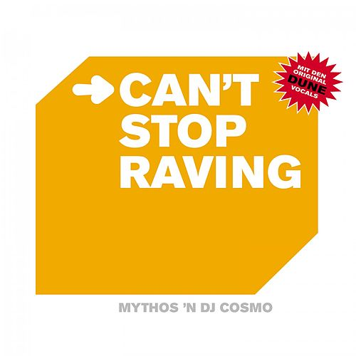 I Can't Stop Raving by Mythos