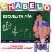Escuelita Mía by Chabelo