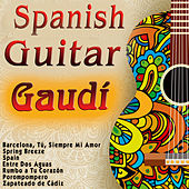 Spanish Guitar Gaudi by Various Artists