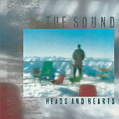 Heads & Hearts by The Sound