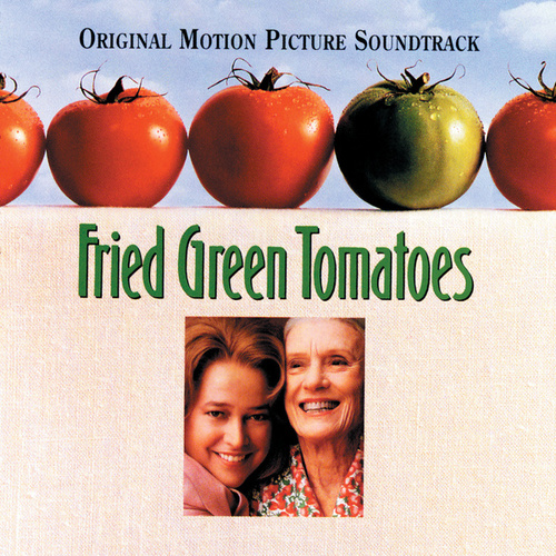 Fried Green Tomatoes by Various Artists
