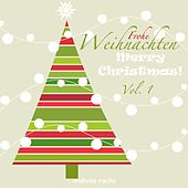 Frohe Weihnachten - Merry Christmas!, Vol. 1 by Various Artists