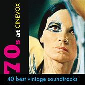 70s @ Cinevox (40 Best Vintage Soundtracks 1970 - 1979) by Various Artists