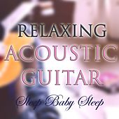 Relaxing Acoustic Guitar by Various Artists