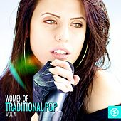 Women of Traditional Pop, Vol. 4 by Various Artists