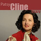 Crazy (Remastered) von Patsy Cline