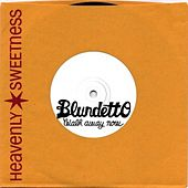 Walk Away Now - Single by Blundetto