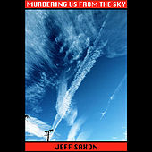Murdering Us From the Sky by Jeff Saxon