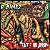 Back 2 the Moon by B.Dimez