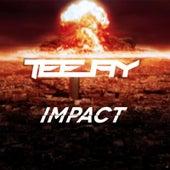 Impact by Jay Tee