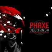 Del Tango by Phaxe