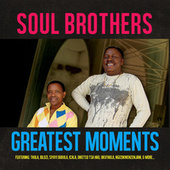 Greatest Moments Of by The Soul Brothers