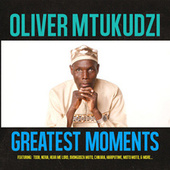Greatest Moments Of by Oliver Mtukudzi