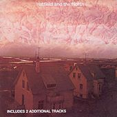 Hatfield and the North by Hatfield & The North