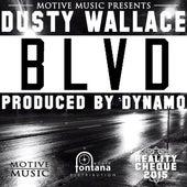 Blvd by Dusty Wallace